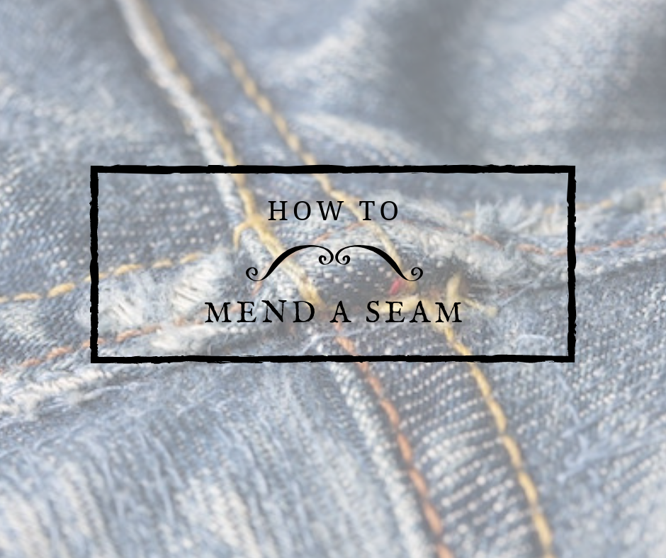 How to mend a seam